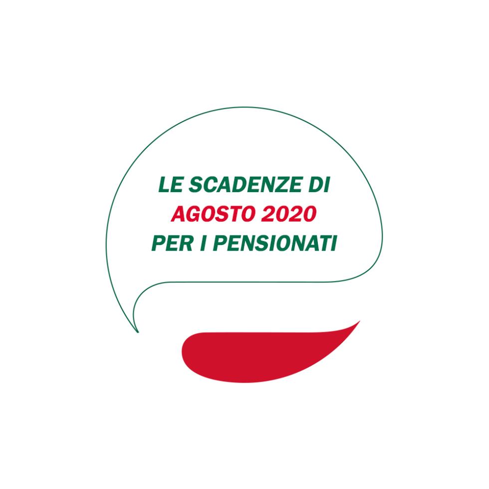 Le scadenze di AGOSTO. Novità sull'assegno della pensione per la mensilità di agosto.